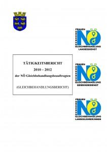 Bericht der NÖ Gleichbehandlungsbeauftragten 2010-2012 Broschüre