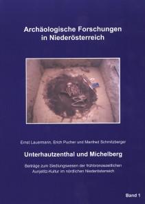Ernst Lauermann, Erich Pucher und Manfred Schmitzberger: Unterhautzenthal und Michelberg