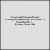 Chronologische Fragen der Eisenzeit. Archäologische Konferenz des Komitates Zala und Niederösterreichs