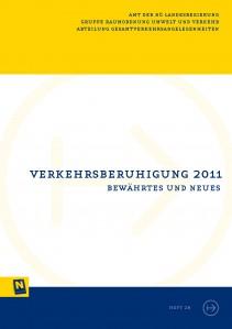 NÖ Landesverkehrskonzept, Heft 28; Verkehrsberuhigung 2011 - Bewährtes und Neues - Broschüre