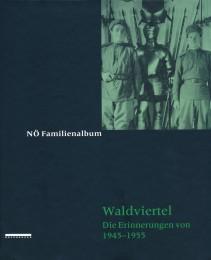 Familienalbum Waldviertel