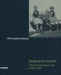 Familienalbum Industrieviertel