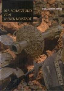 Der Schatzfund von Wiener Neustadt