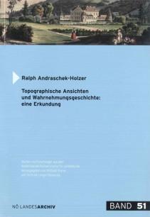 Ralph Andraschek-Holzer: Topographische Ansichten und Wahrnehmungsaspekte: eine Erkundung