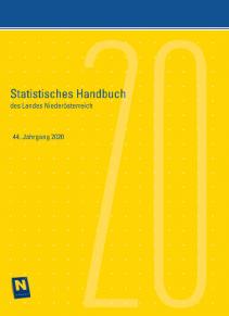 Statistisches Handbuch des Landes Niederösterreich - 44. Jahrgang 2020