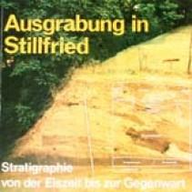 Ausgrabung in Stillfried - Stratigraphie von der Eisenzeit bis zur Gegenwart. Ausstellungskatalog 1985
