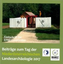 Beiträge zum Tag der Niederösterreichischen Landesarchäologie 2017