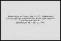 Chronologische Fragen der Völkerwanderungszeit. Archäologische Konferenz des Komitates Zala und Niederösterreichs